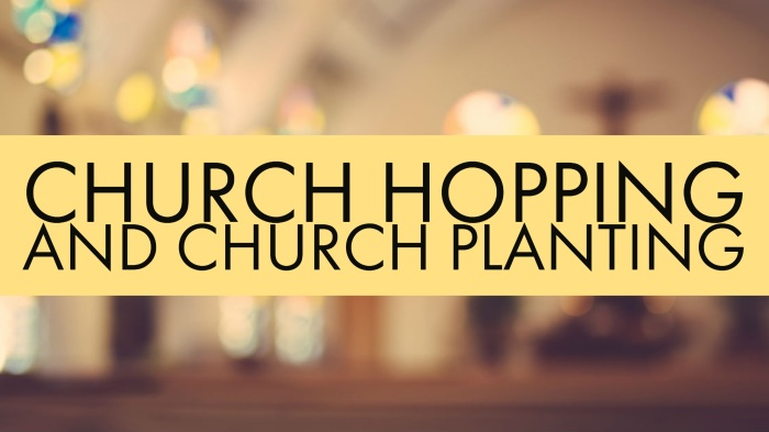 Church Hopping Church Planting