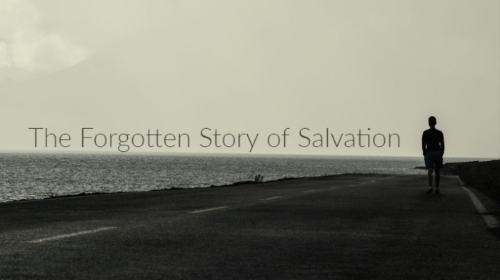 Forgotten Story of Salvation