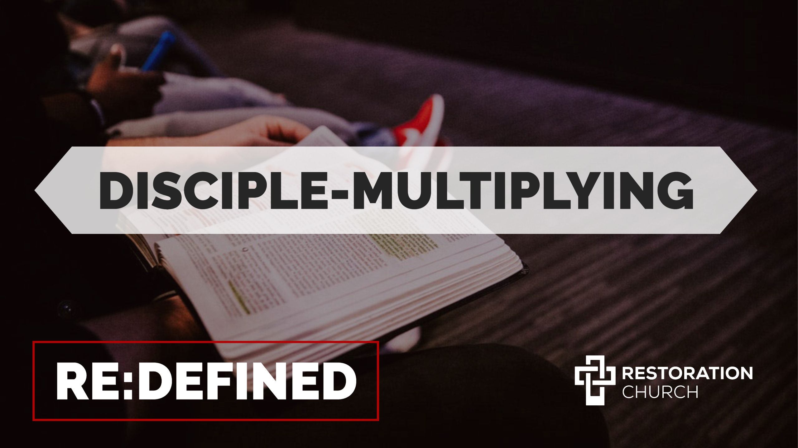 redefined - disciple multiplying